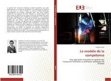 Bookcover of Le modèle de la compétence