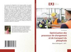 Обложка Optimisation des processus de chargement et de transport du phosphate