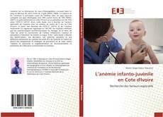 Bookcover of L'anémie infanto-juvénile en Cote d'Ivoire