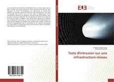 Capa do livro de Tests d'intrusion sur une infrastructure réseau