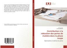 Bookcover of Contribution à la réduction des pertes de matière dans la phase coupe