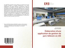 Couverture de Élaboration d'une application de gestion de parc télécom en JEE