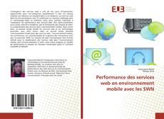 Portada del libro de Performance des services web en environnement mobile avec les SWN