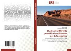 Buchcover von Etudes de différents procédés de traitement des tufs calcaires