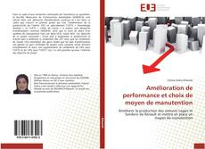 Couverture de Amélioration de performance et choix de moyen de manutention