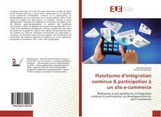 Bookcover of Plateforme d'intégration continue & participation à un site e-commerce