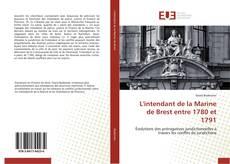 Bookcover of L'intendant de la Marine de Brest entre 1780 et 1791