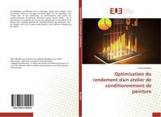Couverture de Optimisation du rendement d'un atelier de conditionnement de peinture