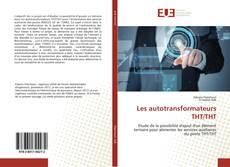 Portada del libro de Les autotransformateurs THT/THT