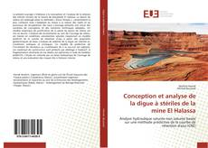 Couverture de Conception et analyse de la digue à stériles de la mine El Halassa
