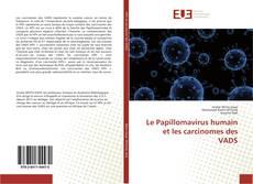 Copertina di Le Papillomavirus humain et les carcinomes des VADS