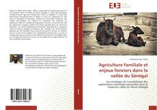 Portada del libro de Agriculture familiale et enjeux fonciers dans la vallée du Sénégal