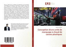 Buchcover von Conception d'une unité de marquage à chaud de caisses plastiques