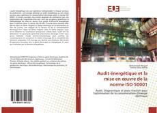 Portada del libro de Audit énergétique et la mise en œuvre de la norme ISO 50001