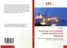 Bookcover of Évaluation de la stratégie d'externalisation de la logistique