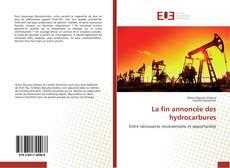 La fin annoncée des hydrocarbures kitap kapağı