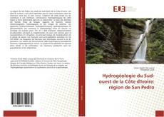 Hydrogéologie du Sud-ouest de la Côte d'Ivoire: région de San Pedro kitap kapağı