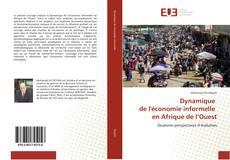 Bookcover of Dynamique de l'économie informelle en Afrique de l'Ouest