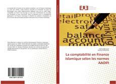 Couverture de La comptabilité en Finance Islamique selon les normes AAOIFI