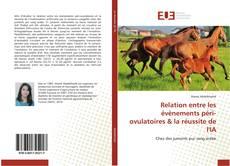 Buchcover von Relation entre les évènements péri-ovulatoires & la réussite de l'IA