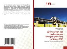 Copertina di Optimisation des performances énergétiques de la raffinerie STIR