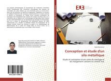 Portada del libro de Conception et étude d'un silo métallique