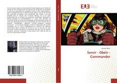 Portada del libro de Servir - Obéir - Commander