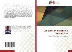 Bookcover of Les outils de gestion de production