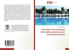 Bookcover of Fonctions harmoniques d'un alpha-processus sur un domaine borné
