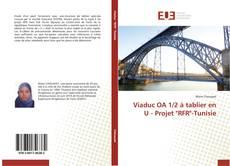 """Capa do livro de Viaduc OA 1/2 à tablier en U - Projet """"RFR""""-Tunisie"""