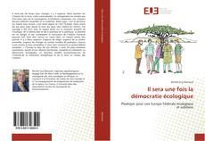 Bookcover of Il sera une fois la démocratie écologique