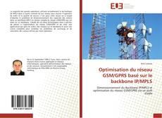 Обложка Optimisation du réseau GSM/GPRS basé sur le backbone IP/MPLS