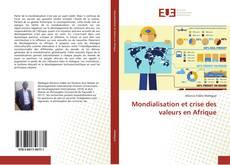 Bookcover of Mondialisation et crise des valeurs en Afrique