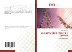 Copertina di Compensation de l'énergie réactive