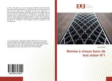 Bookcover of Remise à niveau banc de test stator N°1