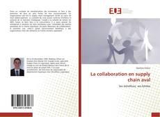 Bookcover of La collaboration en supply chain aval