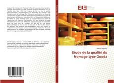 Borítókép a  Etude de la qualité du fromage type Gouda - hoz