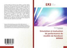 Обложка Simulation et évaluation de performance du modèle de Handover WIMAX