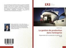 Обложка La gestion de production dans l'entreprise