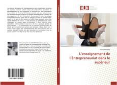 Borítókép a  L'enseignement de l'Entrepreneuriat dans le supérieur - hoz
