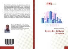 Bookcover of Centre Des Cultures Urbaines