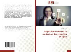 Bookcover of Application web sur la réalisation des enquêtes en ligne