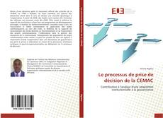 Le processus de prise de décision de la CEMAC kitap kapağı
