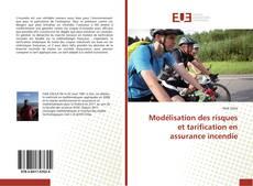 Обложка Modélisation des risques et tarification en assurance incendie