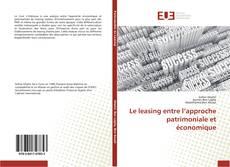 Le leasing entre l'approche patrimoniale et économique的封面