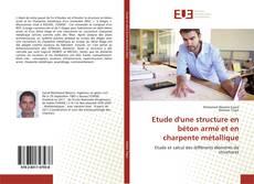 Bookcover of Etude d'une structure en béton armé et en charpente métallique