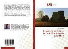 Bookcover of Régulateur de tension GLOBALTA: Codage et simulation
