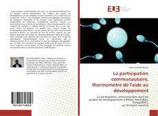 Buchcover von La participation communautaire, thermomètre de l'aide au développement