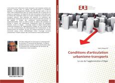 Conditions d'articulation urbanisme-transports kitap kapağı