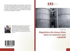 Bookcover of Régulation de niveau d'eau dans un réservoir avec LabVIEW